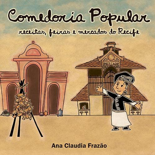 Comedoria Popular - receitas, feiras e mercados do Recife