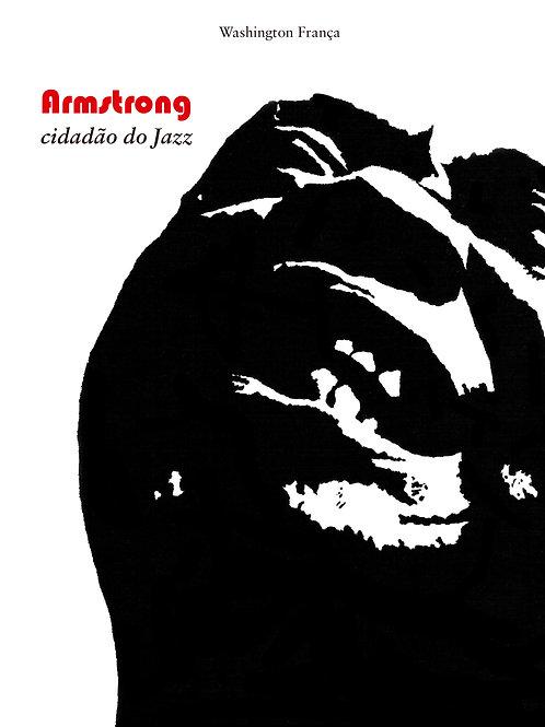 Armstrong - cidadão do Jazz