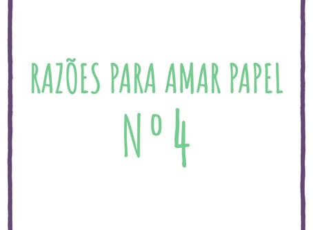 Nº 04 da série Razões para Amar Papel
