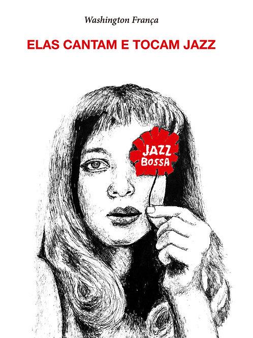 Elas Cantam e Tocam Jazz
