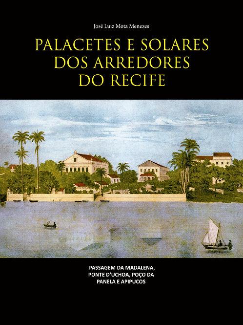 Palacetes e Solares dos arredores do Recife