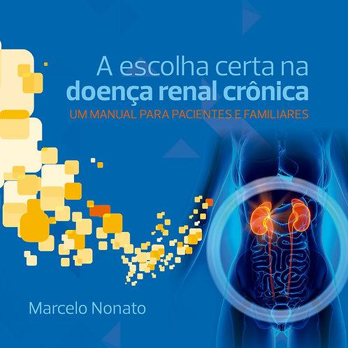 A escolha certa na doença renal crônica.