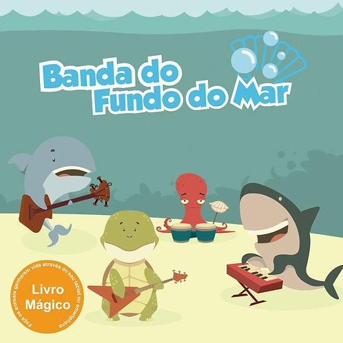 Banda do Fundo do Mar - Livro Mágico