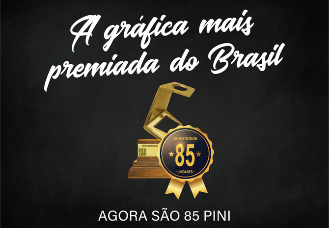 A GRÁFICA MAIS PREMIADA DO BRASIL