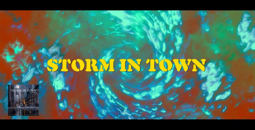STORM IN TOWN LYRIC VIDEO
