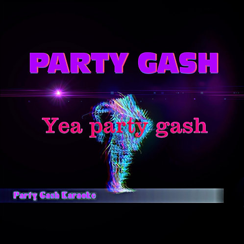 Party Gash - Official Karaoke Mix