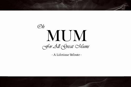 Oh Mum