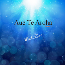 Aue Te Aroha