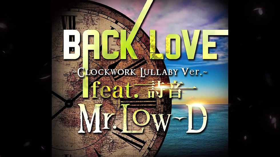 BACK-LoVE-Clockwork-Lullaby-ver.