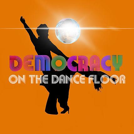 SRP 2021 Democracy On The Dancefloor For