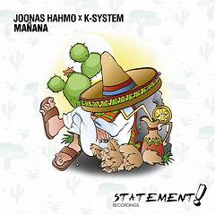 Joonas_Hahmo_x_K-System_-_Mañana_Artwor