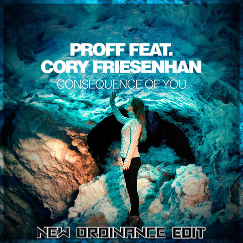Consequence of You (New Ordinance Edit)
