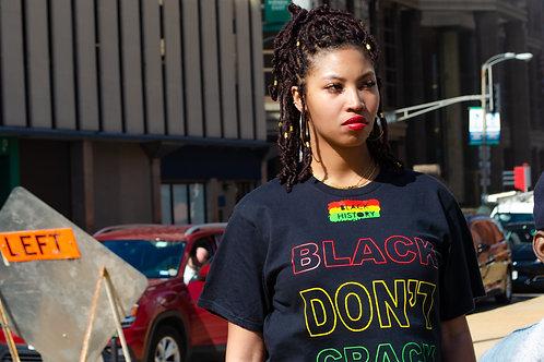 Black Don't Crack BlackHistory T-Shirt/Crop