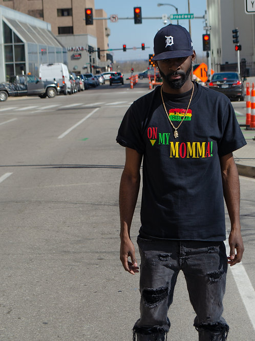 ON MY MOMMA BLK HISTORY T SHIRT