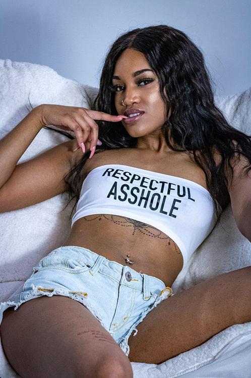 Respectful Asshole Tube Top