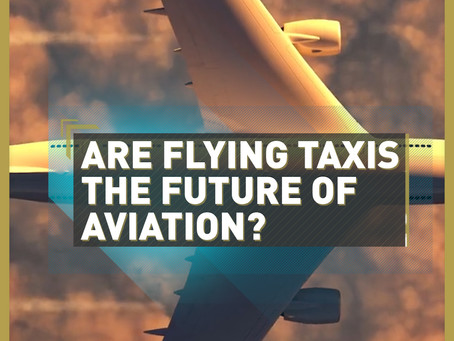 Are drones and flying taxis the future of aviation?