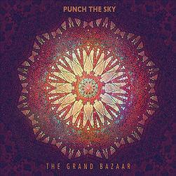 Punch The Sky, The Grand Bazaar, Patrick Lester-Rourke, album