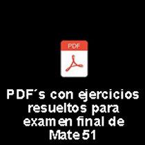 PDFs con ej. resueltos para examen final Mate 51