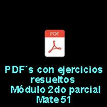 PDFs con ej. resueltos Prácticas 5 y 6 Módulo 2do parcial Mate 51
