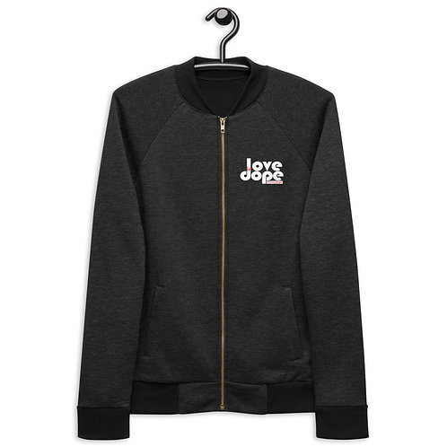 Love is Dope Bomber Jacket