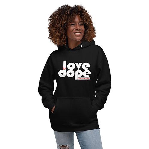 Love is Dope Unisex Hoodie