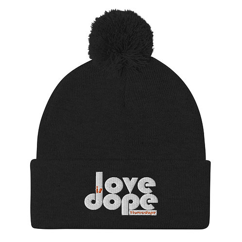 Love is Dope Pom-Pom Beanie