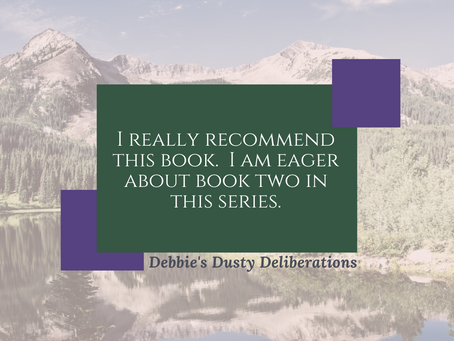 Debbie's Dusty Deliberations Review