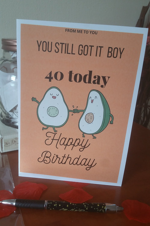 You still got it, personalised birthday card, card for him, card for her