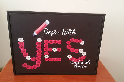 Begin with YES canvas