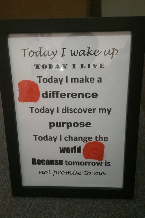 Today I wake up motivational frame