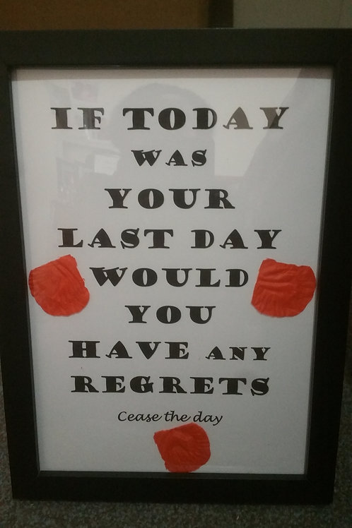 If today was your last day