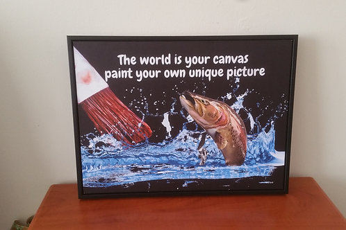 Your world is a canvas picture