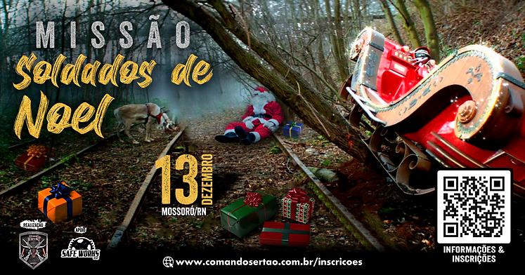 Missão Soldados de Noel - Comando Sertão