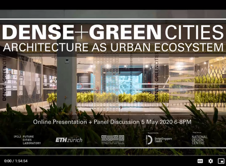 Dense+Green Cities: Architecture as Urban Ecosystem - Online Presentation & Panel Discussion