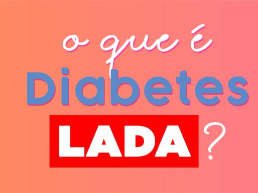O que é Diabetes Lada?