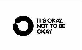 Its Okay Not To Be Okay.jpg