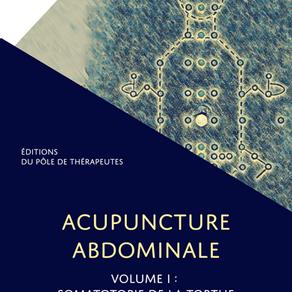 Premiers livres publiés ! L'Acupuncture Abdominale pas à pas.