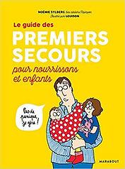 Livre Le Guide des Premiers secours pour nourrisons et enfants - Noemi Sylberg