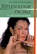 Livre Reflexologie Faciale - Daniel Laurent