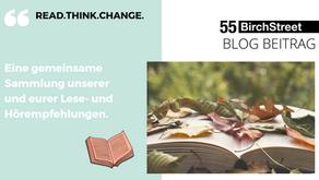 READ.THINK.CHANGE.  Eine gemeinsame Sammlung unserer und eurer Lese- und Hörempfehlungen.