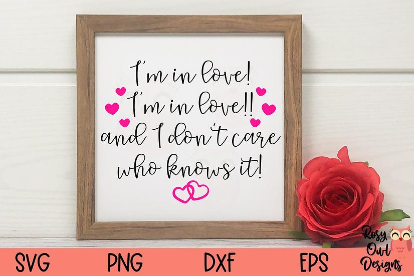 I'm In Love SVG | Valentine SVG