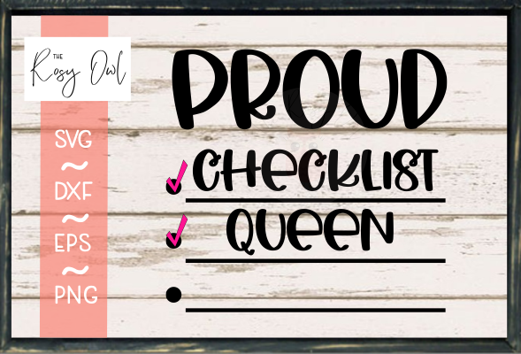 Proud Checklist Queen SVG PNG DXF EPS