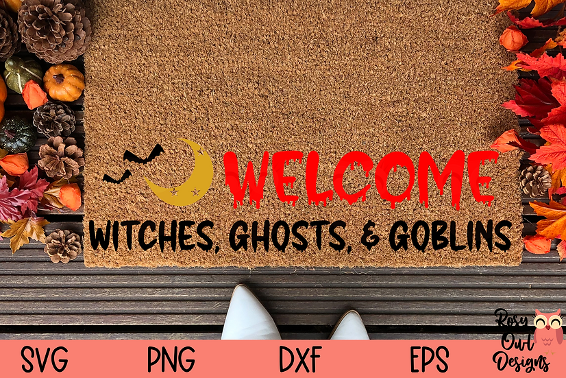Welcome Witches, Ghosts, & Goblins SVG   Halloween SVG