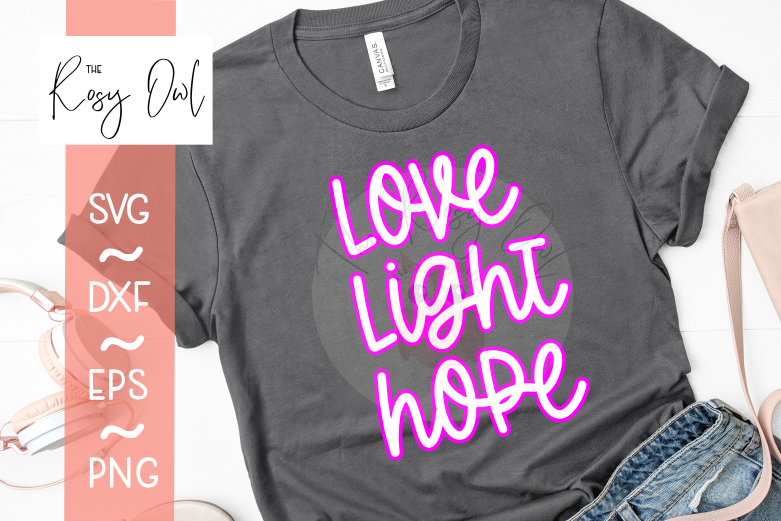 Love Light Hope SVG PNG DXF EPS