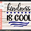 Thumbnail: Kindness is Cool SVG PNG DXF EPS