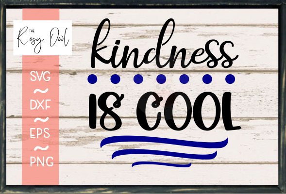Kindness is Cool SVG PNG DXF EPS