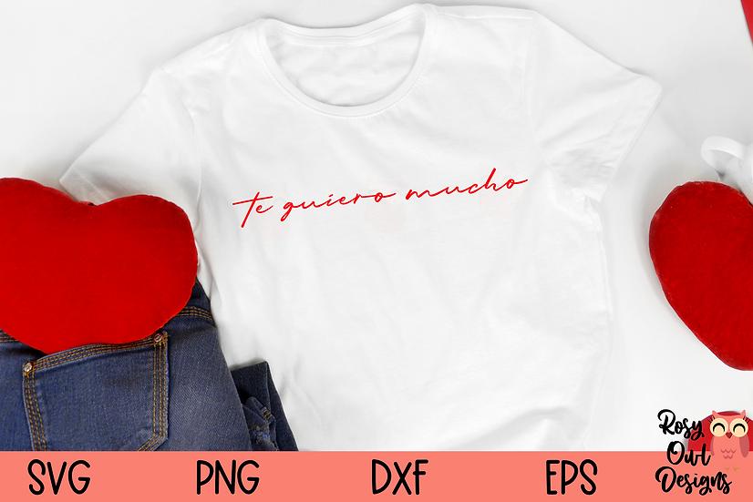 Te Quiero Mucho SVG | Valentine SVG | Latino SVG