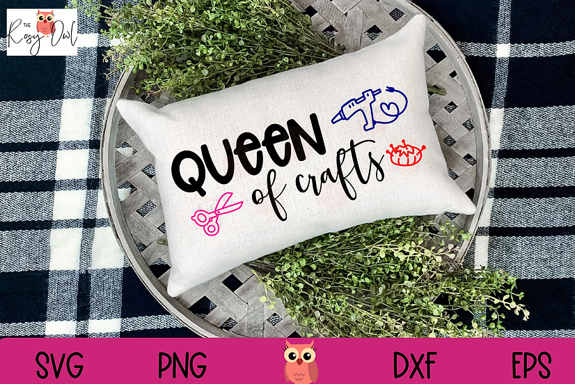 Queen of Crafts SVG | Crafter SVG | Funny Craft SVG