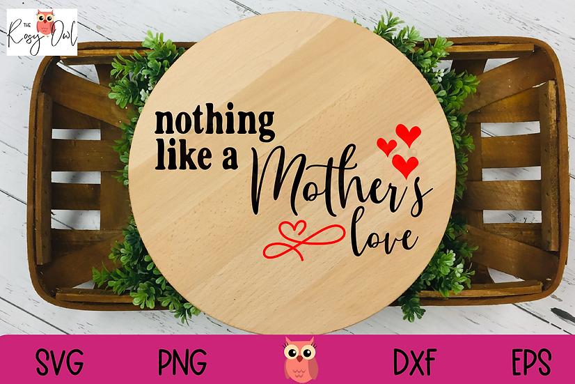A Mother's Love SVG   Mother's Day SVG   Mom SVG