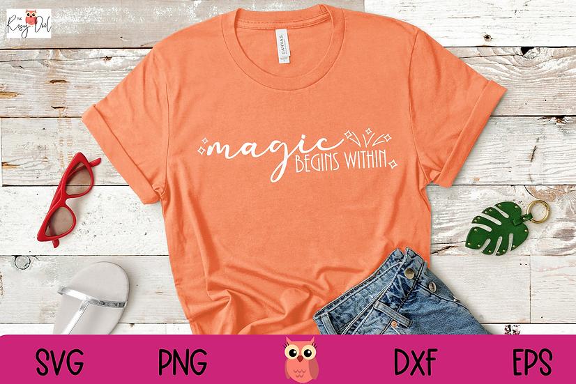 Magic Begins Within SVG | Magic | Empowering